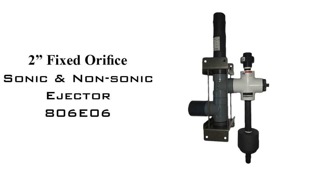 """2"""" FIXED ORIFICE SONIC & NON-SONIC EJECTOR 806E06"""